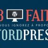 Tout ce que vous avez toujours voulu savoir sur WordPress